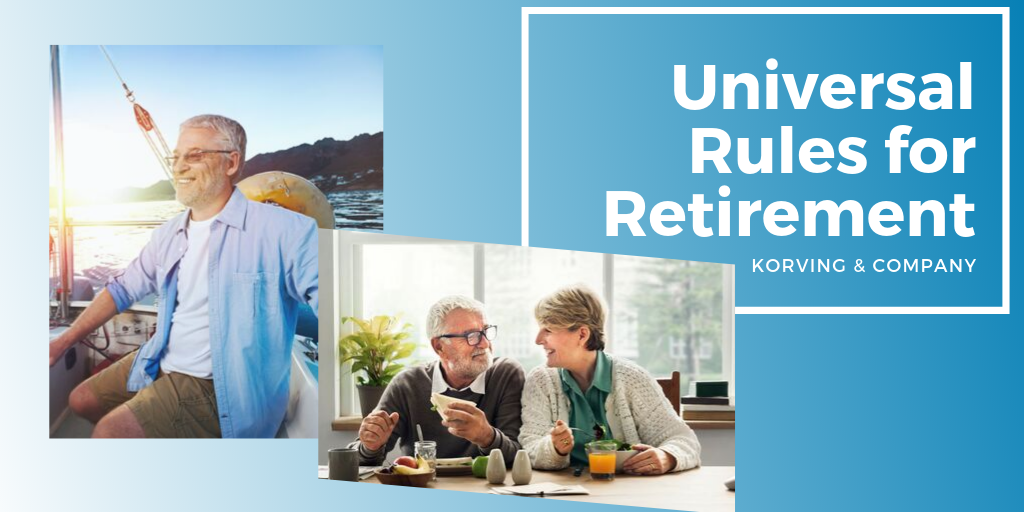 Universal Rules for Retirement